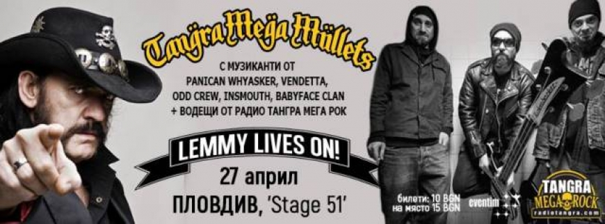 Lemmy Lives On! - a Tangra MEGA Mullets show