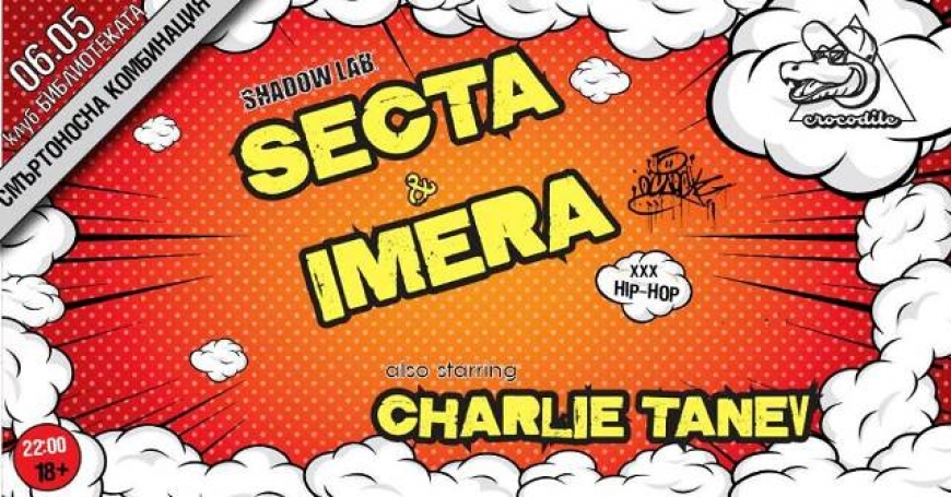 SECTA & IMERA with comedy support by Charlie Tanev + Hilla в Библиотеката