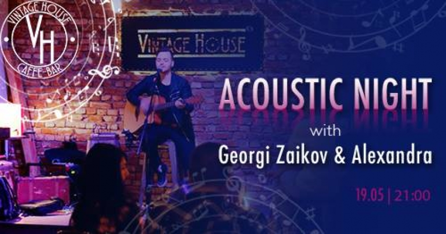 Acoustic Night with Georgi Zaikov & Alexandra