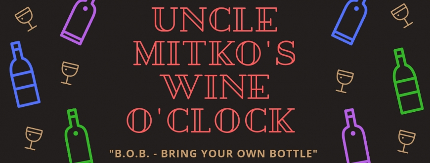 Дегисутации на сляпо във Vino Culture - Uncle Mitko's Wine o'clock (B.O.B)
