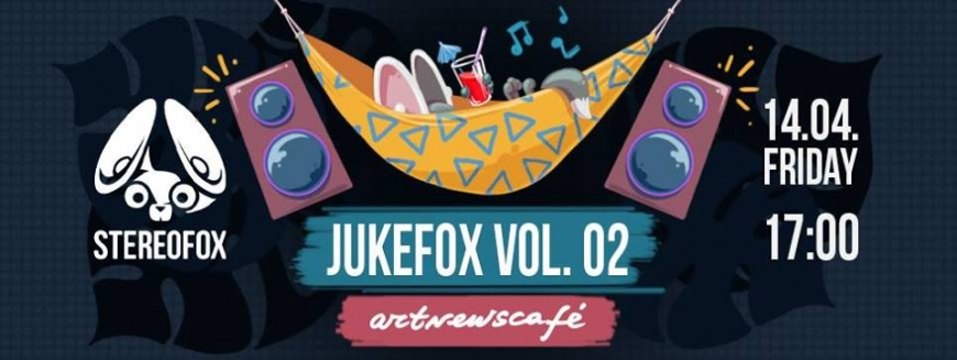 Stereofox presents: JukeFox vol 02 - ailyak in Plovdiv