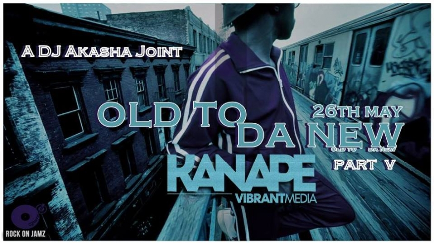 A DJ Akasha Joint: Old To Da New Part V at Kanape Vibrant Media