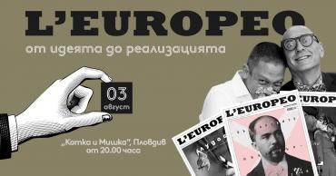 L'EUROPEO гостува в Котка и Мишка с новия брой Лудост